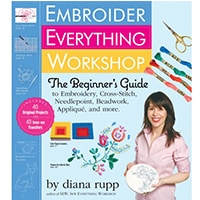 Embroider Everything Workshop The Beginner's Guide