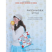 Patchwork-Style---35-Simple-Projects-for-a-Cozy-and-Colorful-Life