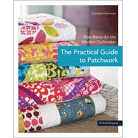 The Practical Guide to Patchwork - Best Patchwork Book for Beginners