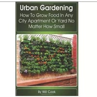 Urban Gardening How to Grow Food In Any City Apartment Or Yard